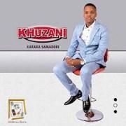Khuzani - Ngizomqoma